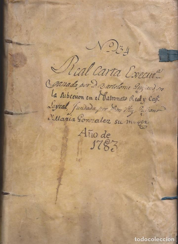 REAL CARTA EJECUTORIA DE CAPELLANÍA REAL EN TERÁN, VALLE DE CABUÉRNIGA, CANTABRIA 1783 (Coleccionismo - Documentos - Manuscritos)