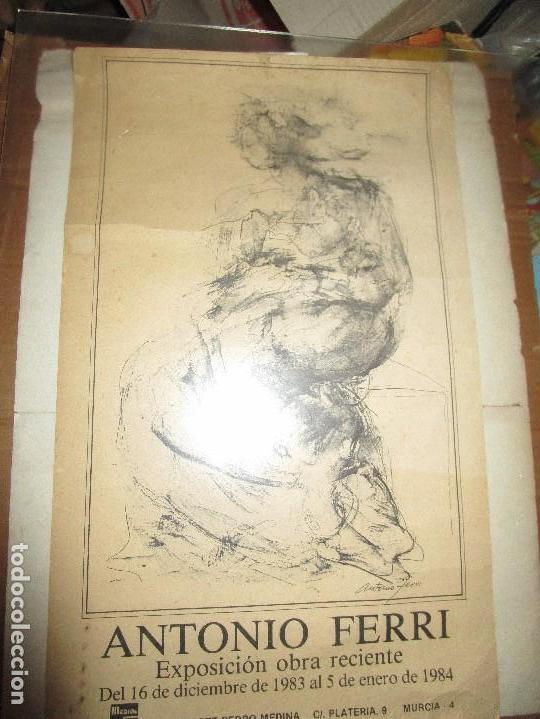 PINTURA VALENCIANA ANTIGUO CARTEL PINTOR DE VALENCIA ANTONIO FERRI EXPOSICIION MURCIA 1983 (Coleccionismo - Documentos - Manuscritos)