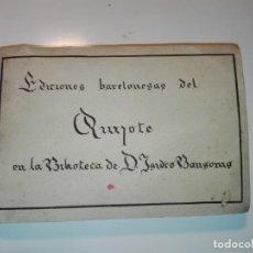 Manuscritos antiguos: EDICIONES BARCELONESAS DEL QUIJOTE, BIBLIOTECA DE ISIDRO BONSOMS. FICHAS DE CARMINA BAYÓ AÑOS 30. Lote 152493942