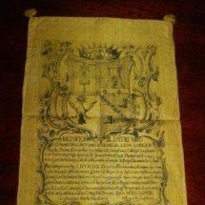Manuscritos antiguos: 1768 EPOCA DE CARLOS III, CARTEL EN SEDA ESCUDO DE ARMAS, MAGNIFICO AC ILLUSTRI VIRO D. FRANCISCO AN. Lote 155225810