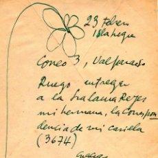 Manuscritos antiguos: MANUSCRITO DE PABLO NERUDA EN TINTA VERDE INDICANDO ENTREGAR CORRESPONDENCIA A SU HERMANA. Lote 155248806