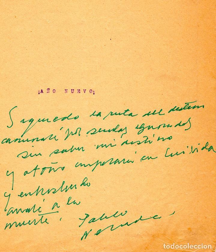 POEMA MANUSCRITO E INÉDITO DE PABLO NERUDA EN TINTA VERDE (Coleccionismo - Documentos - Manuscritos)