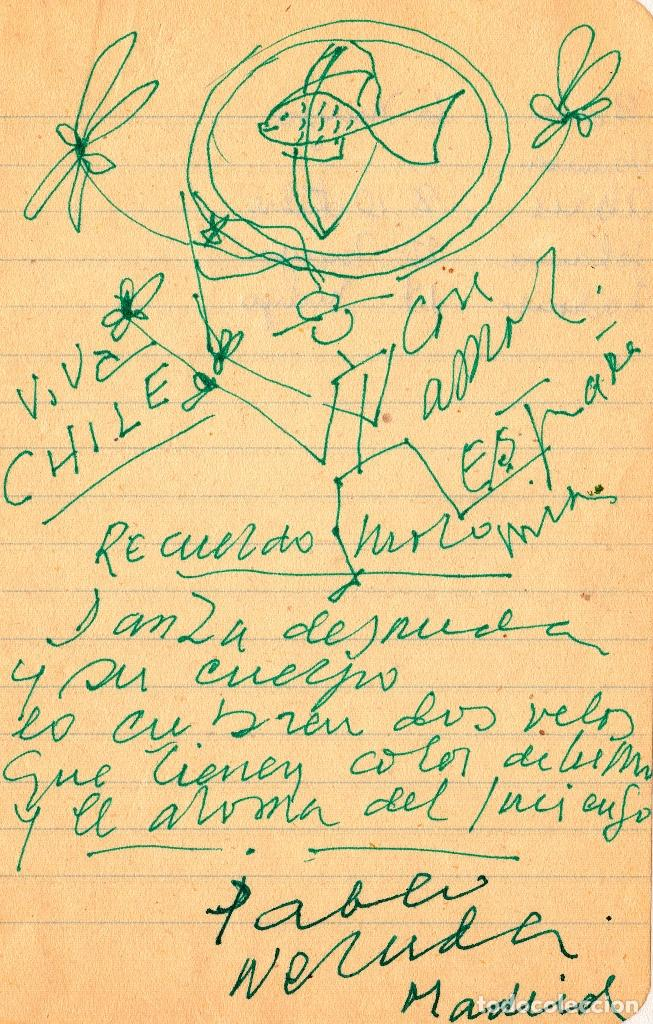 DIBUJO Y POEMA MANUSCRITO ORIGINAL E INÉDITO DE PABLO NERUDA (Coleccionismo - Documentos - Manuscritos)