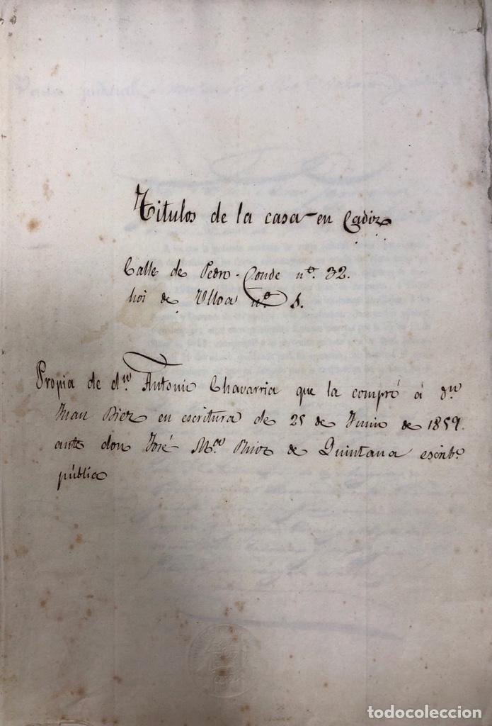 CADIZ, 1859. VENTA JUDICIAL. COMPRA DE LA ESCRITURA DE UNA CASA EN LA CALLE PEDRO CONDE Nº32. (Coleccionismo - Documentos - Manuscritos)