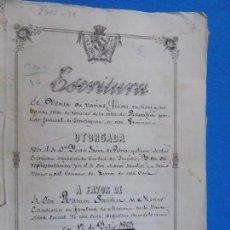 Manuscritos antiguos: ESCRITURA DE VENTAS DE POSESIONES QUE FUERON DEL MONASTERIO DEL PAULAR-1863. Lote 211600302