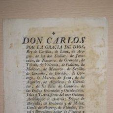 Manuscritos antiguos: ANTIGUO EDICTO REY CARLOS IV, SOLICITANDO CUMPLIMIENTO DE LA REAL PRAGMATICA, BARCELONA,AÑO 1799. Lote 173074473