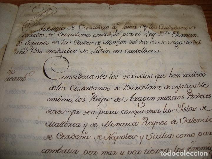 Manuscritos antiguos: PRIVILEGIOS DE CABALLERO A FAVOR DE CIUDADANOS HONRRADOS BARCELONA FERNANDO II CORTES MONZON 1510 - Foto 3 - 179084885