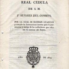 Manuscritos antiguos: SEVILLA, 1814, REAL CEDULA PERSECUCION Y CASTIGO DE MALHECHORES,,23 PAGINAS. Lote 182786631
