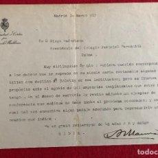 Manuscritos antiguos: CARTA EN PAPEL DEL CONGRESO DE LOS DIPUTADOS - ANTONIO MAURA - PRESIDENTE DE ESPAÑA - FIRMADA - 1917. Lote 184632118