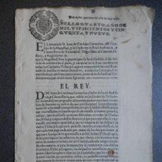 Manuscritos antiguos: REAL DECRETO FELIPE IV AÑO 1659 FISCALES OFICIOS RAROS DONATIVO DOS MILLONES EN REINO DE SEVILLA. Lote 191242086