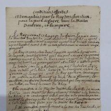 Manuscritos antiguos: MANUSCRITO ORIGINAL DE LAS CONDICIONES DEMANDADAS POR LUIS XIV. TRATADO DE UTRECHT Y DE RIJSWIJK. Lote 192814832