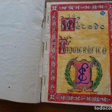 Manuscritos antiguos: TAQUIGRAFÍA, MÉTODO TAQUIGRÁFICO. Lote 192914181