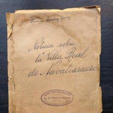 Manuscritos antiguos: 1949. NOTICIA SOBRE LA VILLA REAL DE NAVALCARNERO, POR FRANCISCO SÁNCHEZ GÓMEZ. Lote 194205482