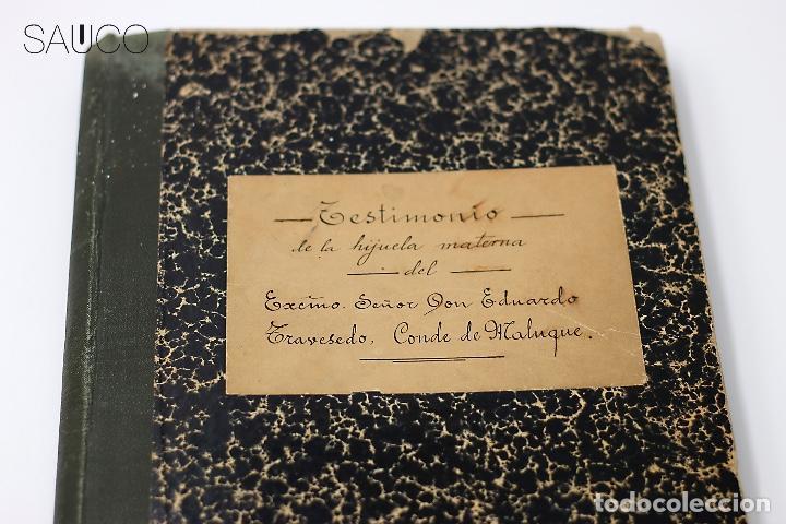TESTIMONIO CONDE DE MALUQUE 1915 (Coleccionismo - Documentos - Manuscritos)