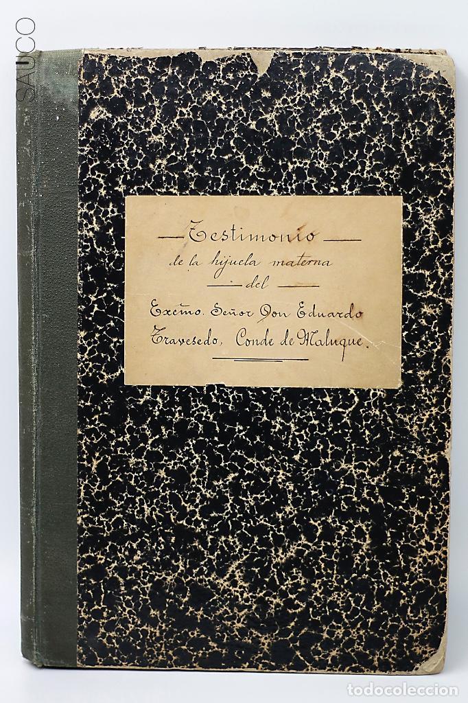 Manuscritos antiguos: TESTIMONIO CONDE DE MALUQUE 1915 - Foto 2 - 195117322