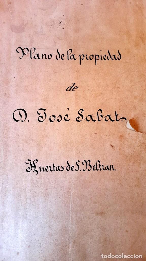 Manuscritos antiguos: POBLE SEC - 1877 - BARCELONA - ESCRITURA Y PLANOS JOSE SABAT - HUERTAS DE S. BELTRAN - Foto 2 - 195284477