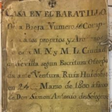 Manuscritos antiguos: SEVILLA,CASA EN EL BARATILLO, BENTURA RUIZ HUIDOBRO A FAVOR DE SIMON ANTONIO DE SOLOGUREN 1800. Lote 195454626