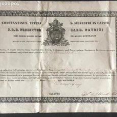Manuscritos antiguos: MANUSCRITO CONSTANTINUS TITULI S.SILVESTRI EN LA CABEZA CARDENAL PATRIZI 1842 SELLO. . Lote 197272346