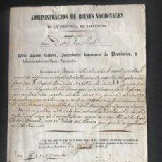 Manuscritos antiguos: ADMINISTRACIÓN DE BIENES NACIONALES PUEBLO DE GRACIA BARCELONA 1845 MANUSCRITO.. Lote 197273151