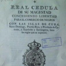 Manuscrits anciens: RARISIMA CEDULA REAL SOBRE COMERCIO DE ESCLAVOS, AÑO 1.789. Lote 198368047