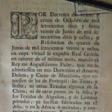 Manuscritos antiguos: REAL CEDULA SE ADMITEN AZUCAR, DULCES, CACAO Y TEXIDOS Y SEDA DE ASIA. Lote 199227852