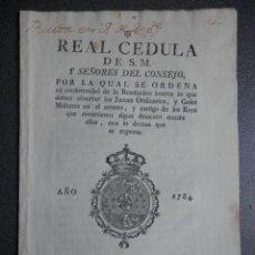Manuscritos antiguos: CÉDULA REAL AÑO 1784 FISCALES OFICIOS ARRESTO POR DESACATO A MILITARES Y JUECES. Lote 202851327