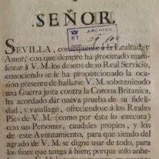 Manuscritos antiguos: SEVILLA SE OFRECE A S.M. CON MOTIVO DE LA GUERRA CONTRA INGLATERRA, AÑO 1.779. Lote 204086482