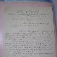 Manuscritos antiguos: CARTA CON FIRMA DEL PERIODISTA JESÚS LOZANO. LOS DEBATES, DIARIO POLÍTICO Y FINANCIERO 1897.. Lote 204250183
