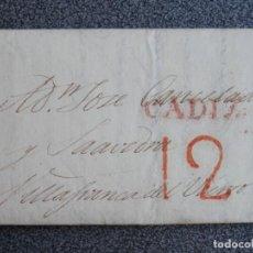 Manuscritos antiguos: PREFILATELIA CARTA CÁDIZ A VILLAFRANCA DEL BIERZO LEÓN AÑO 1831 BONITA. Lote 206344543