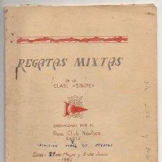 Manuscritos antiguos: REGATAS MIXTAS DE LA CLASE SNIPE MAYO-JUNIO 1962. (EJEMPLAR MANUSCRITO). A-CA-2797. Lote 210329548