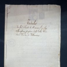 Manuscritos antiguos: SEVILLA,1829.CONDESA VDA. DE VILLACRECES. ESCRITURAS ACORREGIDOR DE RENTAS DE FERNANDO VII.15 SELLOS. Lote 210642267