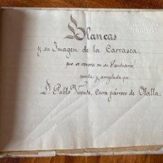 Manuscritos antiguos: C. 1895. TERUEL. MANUSCRITO INÉDITO BLANCAS Y SU VIRGEN DE LA CARRASCA PABLO VICENTE PARROCO OLALLA,. Lote 219406521