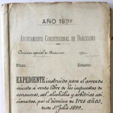 Manuscritos antiguos: AÑO 1899... EXPEDIENTE INSTRUIDO PARA EL ARRENDAMIENTO Á VENTA LIBRE DE LOS IMPUESTOS DE CONSUMOS, S. Lote 123267846