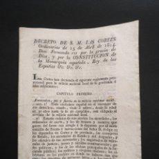 Manuscritos antiguos: DECRETO FERNANDO VII LAS CORTES CONSTITUCIÓN MILICIA NACIONAL LOCAL PENINSULA, ISLAS ADYACENTES 1814. Lote 221752131