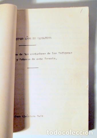 VEINTICINCO AÑOS EN MARRUECOS. COSTUMBRES NATIVOS Y HEBREOS - MECANOSCRITO C. 1920 - EJEMPLAR ÚNICO (Coleccionismo - Documentos - Manuscritos)