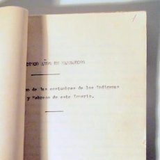 Manuscritos antiguos: VEINTICINCO AÑOS EN MARRUECOS. COSTUMBRES NATIVOS Y HEBREOS - MECANOSCRITO C. 1920 - EJEMPLAR ÚNICO. Lote 223816731