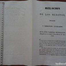 Manuscritos antiguos: RELACIÓN DE MÉRITOS, GRADO Y EJERCICIOS LITERARIOS ABOGADO LUIS VÁZQUEZ MONDRAGÓN, 1834. Lote 225334840