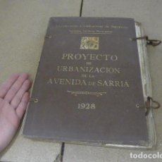 Manuscritos antiguos: ANTIGUO PROYECTO DE URBANIZACION DE AVENIDA SARRIA, BARCELONA 1928, FERROCARRIL O TREN, ORIGINAL.. Lote 235827815