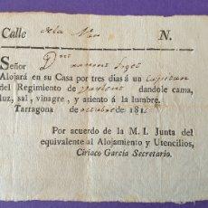 Manuscritos antiguos: ALOJAMIENTO CAPITAN DÁNDOLE CAMA, LUZ, SAL, VINAGRE, ASIENTO A LA LUMBRE TARRAGONA 1816 SIGLO XIX. Lote 248702950