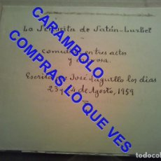 Manuscritos antiguos: JOSE LAGUILLO BONILLA MANUSCRITO INEDITO LA SEÑORITA SATAN LUZBEL SEVILLA 1959 U42. Lote 251524695