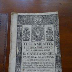 Manoscritti antichi: TESTAMENTO, ARZOBISPO DE SANTIAGO, CAYETANO GIL TABOADA, 1751, 16 PAGS, GRABADO, IMPRESO. Lote 254120025