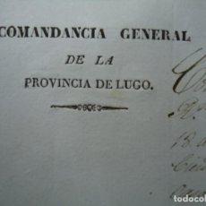 Manuscritos antiguos: 1837 CARTA CON MEMBRETE DE LA COMANDANCIA GENERAL DE LA PROVINCIA DE LUGO IMPRESO Y MANUSCRITO CON. Lote 254914960