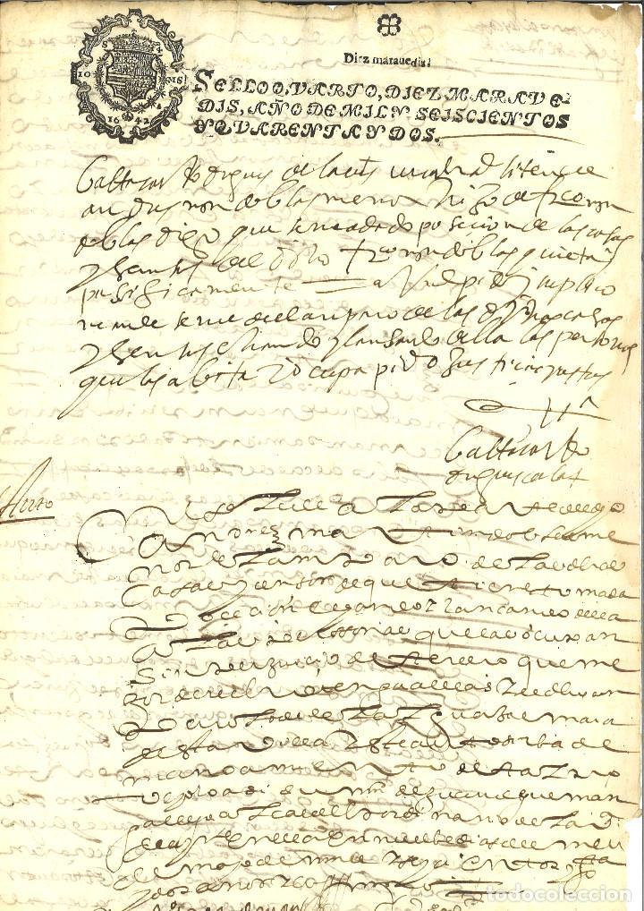 AÑO 1642. SELLO 4º. PAPEL SELLADO FISCAL. DOCUMENTO MANUSCRITO, 10 MARAVEDIS. REINADO DE FELIPE IV (Coleccionismo - Documentos - Manuscritos)
