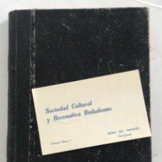 Manuscritos antiguos: LIBRO MANUSCRITO RELACIÓN ALFABÉTICA SOCIOS SOCIETAT CULTURAL DESDE 1939. LA BISBAL DEL PENEDÈS.. Lote 274329483