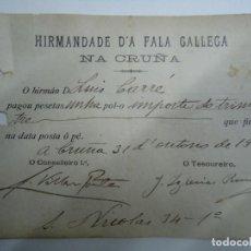 Manuscritos antigos: 1916 ORIGINAL RECIBO DE HIRMADADE D`A FALA GALLEGA NA CORUÑA FIRMADO POR ANTÓN VILLAR PONTE 1916. Lote 275685553