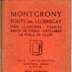 Mapas contemporáneos: GUIA CARTOGRAFICA Y MAPA DE MONTGRONY, FONTS DEL LLOBREGAT 1971. Lote 20586752