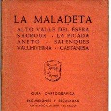Mapas contemporáneos: GUIA CARTOGRAFICA LA MALADETA, ALTO VALLE DEL ÉSERA, SACROUX, LA PICADA, ANETO, SALENQUES 1966. Lote 20565032