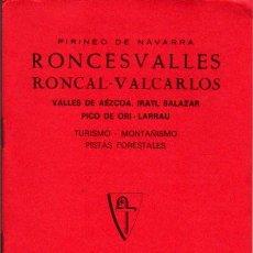 Mapas contemporáneos: GUIA CARTOGRAFICA Y MAPA DE RONCEVALLES 1984. Lote 20586749