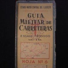Mapas contemporáneos: GUIA MILITAR DE CARRETERAS. SERVICIO GEOGRAFICO. ESCALA 1:400.000. HOJA 6. Lote 21868223