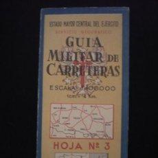 Mapas contemporáneos: GUIA MILITAR DE CARRETERAS. SERVICIO GEOGRAFICO. ESCAÑA 1:400.000. HOJA 3. Lote 19356630